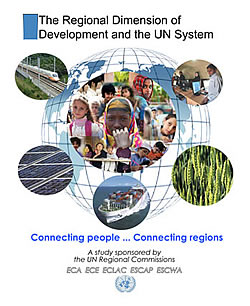 United Nations International Trade and Development | The Regional Dimension of Development and the UN System