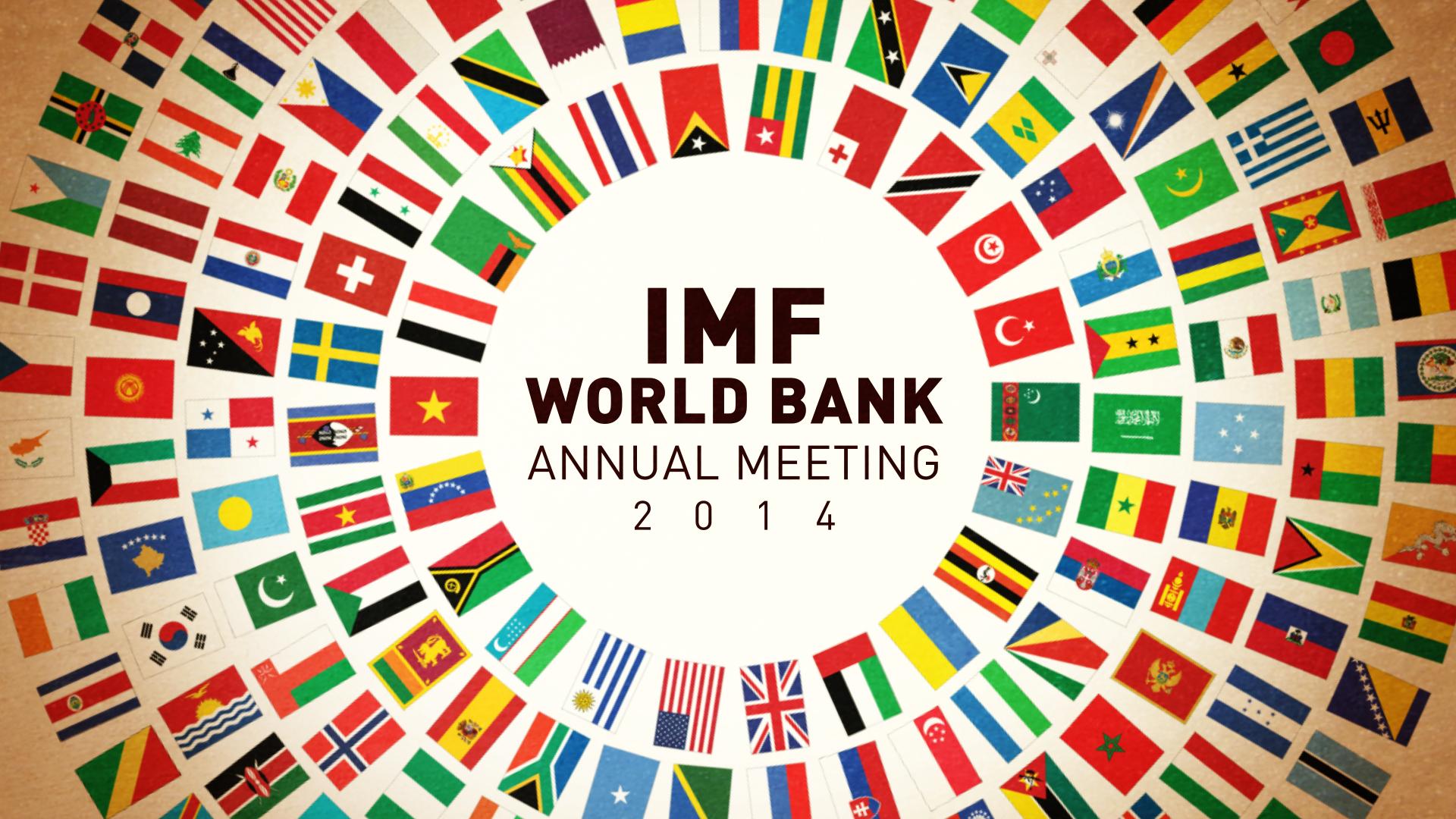 2014 IMF World Bank Annual Meeting