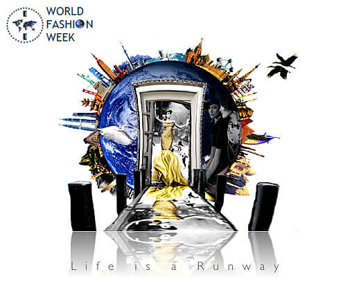 World Fashion Week - Life is a Runway