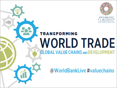 Transforming World Trade: Global Value Chains and Development