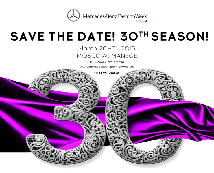 Mercedes-Benz Fashion Week Russia 30th Anniversary Season   Fashion Weeks   World Fashion Week Calendar