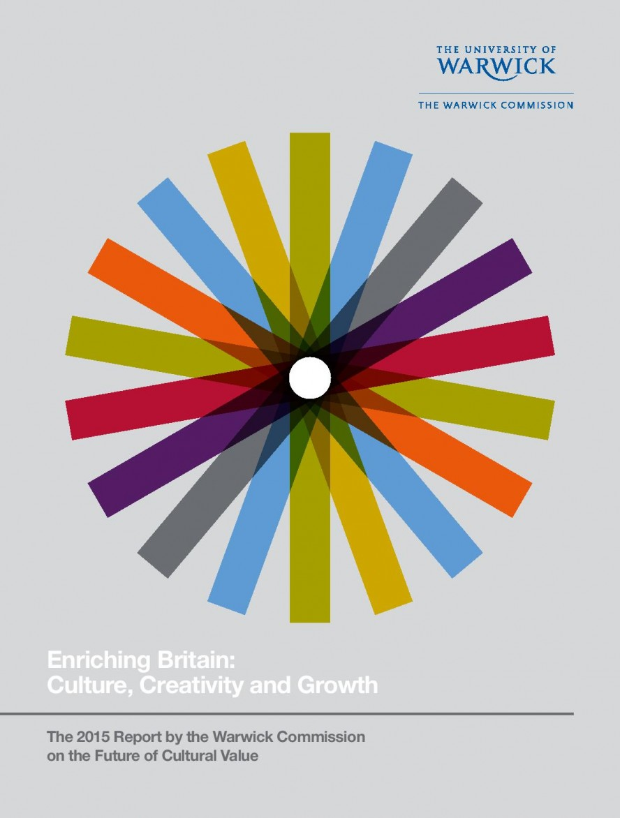 2015 Report by the Warwick Commission on the Future of Cultural Value