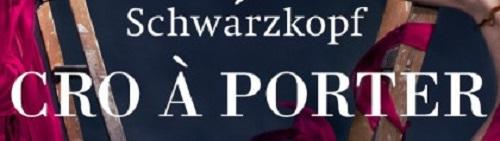 Schwarzkopf Cro A Porter