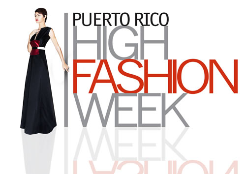 Puerto Rico High Fashion Week| Puerto Rico, Central America and Caribbean