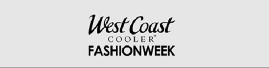 West Coast Cooler Fashion Week