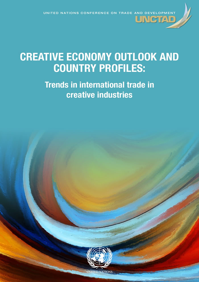 Creative economy outlook and Country profiles: Trends in international trade in creative industries
